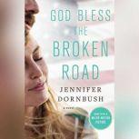 God Bless the Broken Road, Jennifer Dornbush