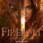 Firebolt, Adrienne Woods