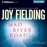 Mad River Road, Joy Fielding
