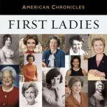 NPR American Chronicles: First Ladies, NPR