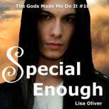 Special Enough: Odin's Story, Lisa Oliver