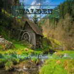 Walden by Henry David Thoreau, Henry David Thoreau