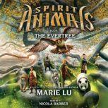 Spirit Animals #7: The Evertree, Marie Lu
