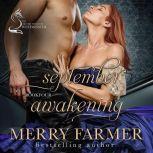September Awakening, Merry Farmer