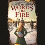 Words on Fire, Jennifer A. Nielsen