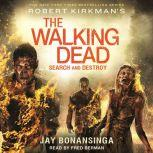 Robert Kirkman's The Walking Dead: Search and Destroy, Jay Bonansinga