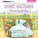 Wyoming Brides, Debbie Macomber