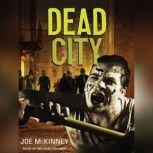 Dead City, Joe McKinney