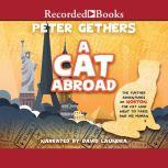 A Cat Abroad, Peter Gethers