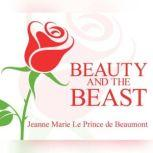 Beauty and the Beast, Jeanne Marie Le Prince De Beaumont