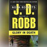 Glory in Death, J. D. Robb