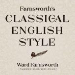 Farnsworth's Classical English Style, Ward Farnsworth