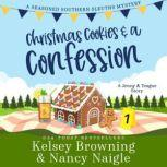 Christmas Cookies and a Confession, Kelsey Browning