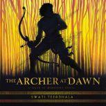 The Archer at Dawn, Swati Teerdhala
