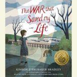 The War That Saved My Life, Kimberly Brubaker Bradley