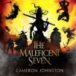 The Maleficent Seven, Cameron Johnston