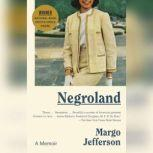 Negroland A Memoir, Margo Jefferson