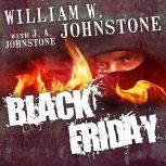 Black Friday, J. A. Johnstone