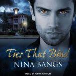 Ties That Bind, Nina Bangs