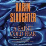 A Faint Cold Fear, Karin Slaughter