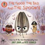 The Bad Seed Presents: The Good, the Bad, and the Spooky, Jory John