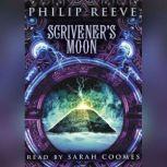 Scrivener's Moon, Philip Reeve