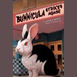 Bunnicula: Bunnicula Strikes Again!, James Howe