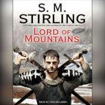 Lord of Mountains, S. M. Stirling