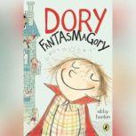 Dory Fantasmagory, Abby Hanlon