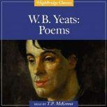 W. B. Yeats: Poems, William Yeats