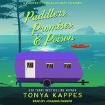 Paddlers, Promises, & Poison, Tonya Kappes