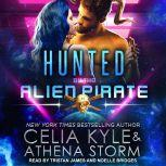 Hunted by the Alien Pirate, Celia Kyle