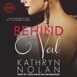 Behind the Veil, Kathryn Nolan