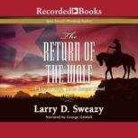 The Return of the Wolf, Larry D. Sweazy