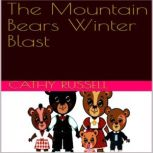 The Mountain Bears Winter Blast, Cathy Russell