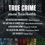 True Crime from Texas Monthly, Various