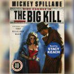 The Big Kill, Mickey Spillane