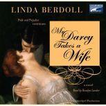 Mr. Darcy Takes a Wife, Linda Berdoll