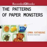 The Patterns of Paper Monsters, Emma Rathbone