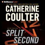 Split Second An FBI Thriller, Catherine Coulter