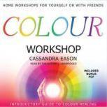 Colour Workshop, Cassandra Eason