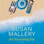 The Friendship List A Novel, Susan Mallery