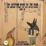 The Egyptian Book Of The Dead - The Ancient Science Of Life After Death - Part 4, Geoffrey Giuliano and  The Icon Players