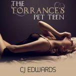 The Torrance's Pet Teen, C J Edwards
