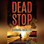 Dead Stop, Barbara Nickless