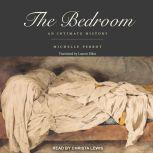 The Bedroom An Intimate History, Michelle Perrot