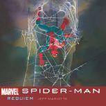 Spider-Man Requiem, Jeffrey J. Mariotte/Marvel