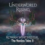 Underworld Rising, Rowan Winchester