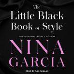 The Little Black Book of Style, Nina Garcia