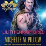Lilith Enraptured, Michelle M. Pillow